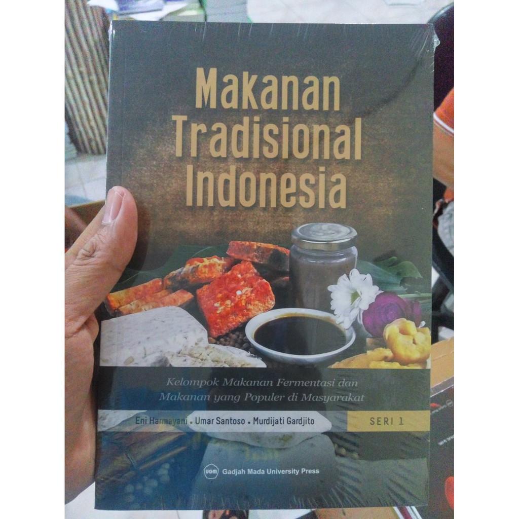 Makanan Tradisional Indonesia Kelompok Makanan Fermentasi Dan