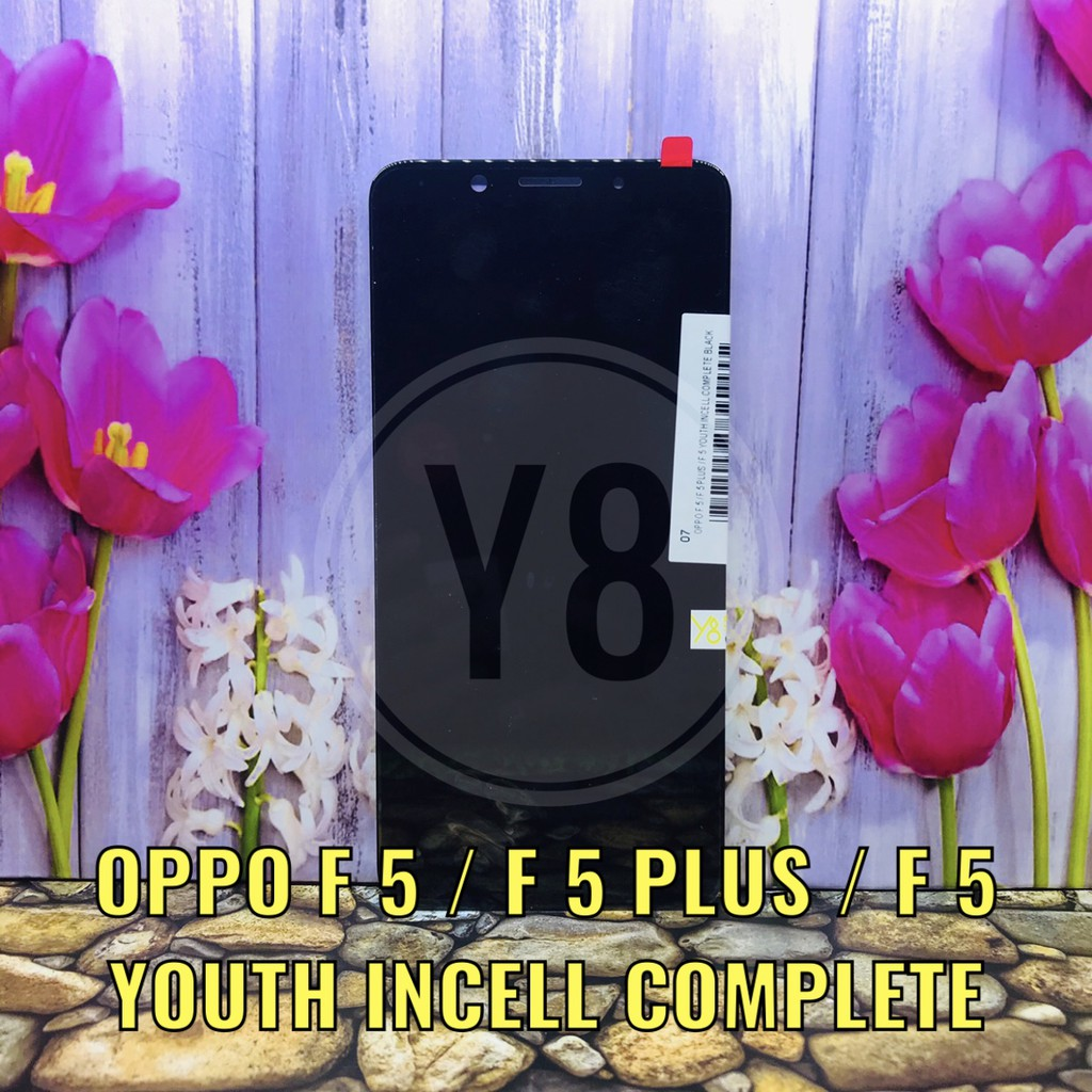LCD OPPO F5 - F5 PLUS - F5 YOUTH NO GESTUR INCELL COMPLETE