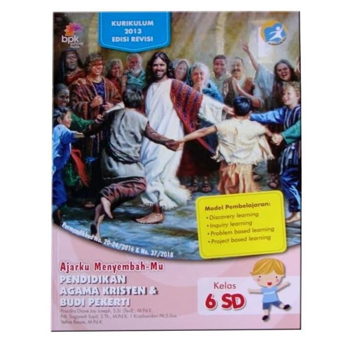 Sd Kelas 6 Pendidikan Agama Kristen Dan Budi Pekerti Edisi Revisi K13 Shopee Indonesia