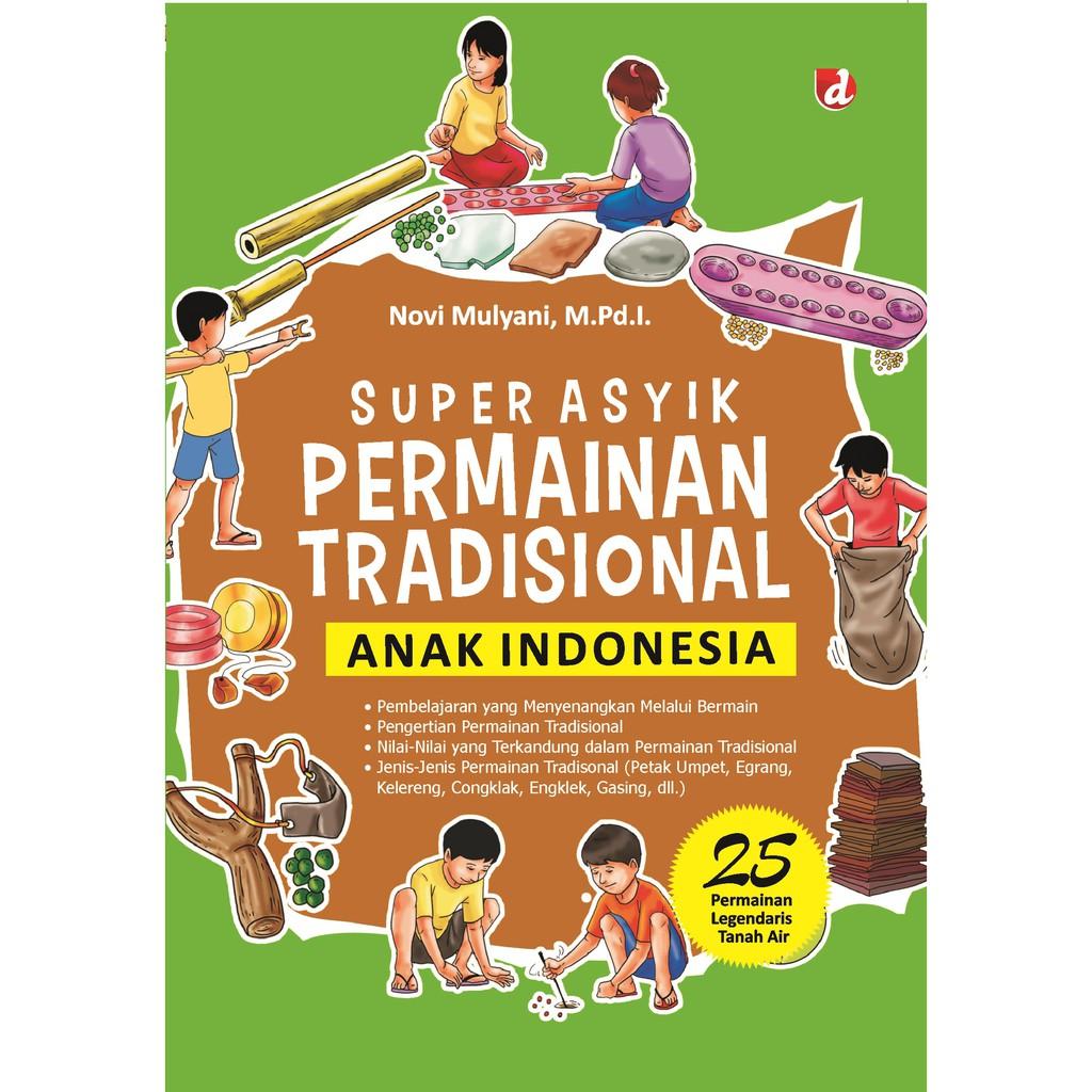 Buku Super Asyik Permainan Anak Indonesia Diva Press Shopee Indonesia