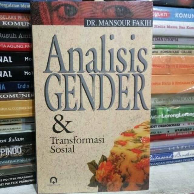 Analisis Gender dan Transformasi Sosial oleh DR Mansour Fakih PP