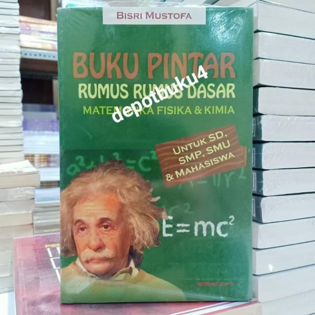 Buku Pintar Rumus Rumus Dasar Matematika Fisika Kimia Untuk Sd Smp Smu Mahasiswa Shopee Indonesia
