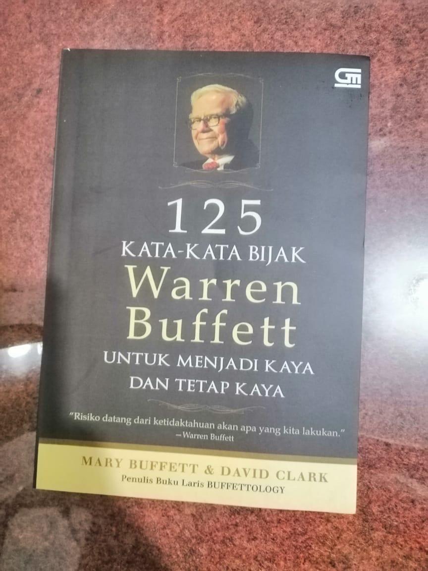 125 Kata Kata Bijak Warren Buffett Untuk Menjadi Kaya Dan Tetap Kaya Marry Buffett David Clark Shopee Indonesia