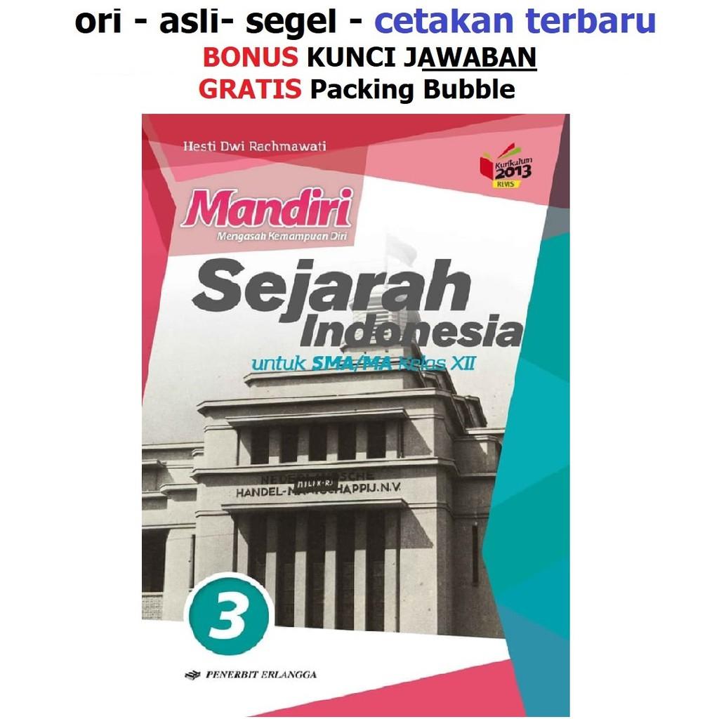 Buku Mandiri Erlangga Sejarah Indonesia Sma Kelas 12 K13 Soal Jawaban Shopee Indonesia