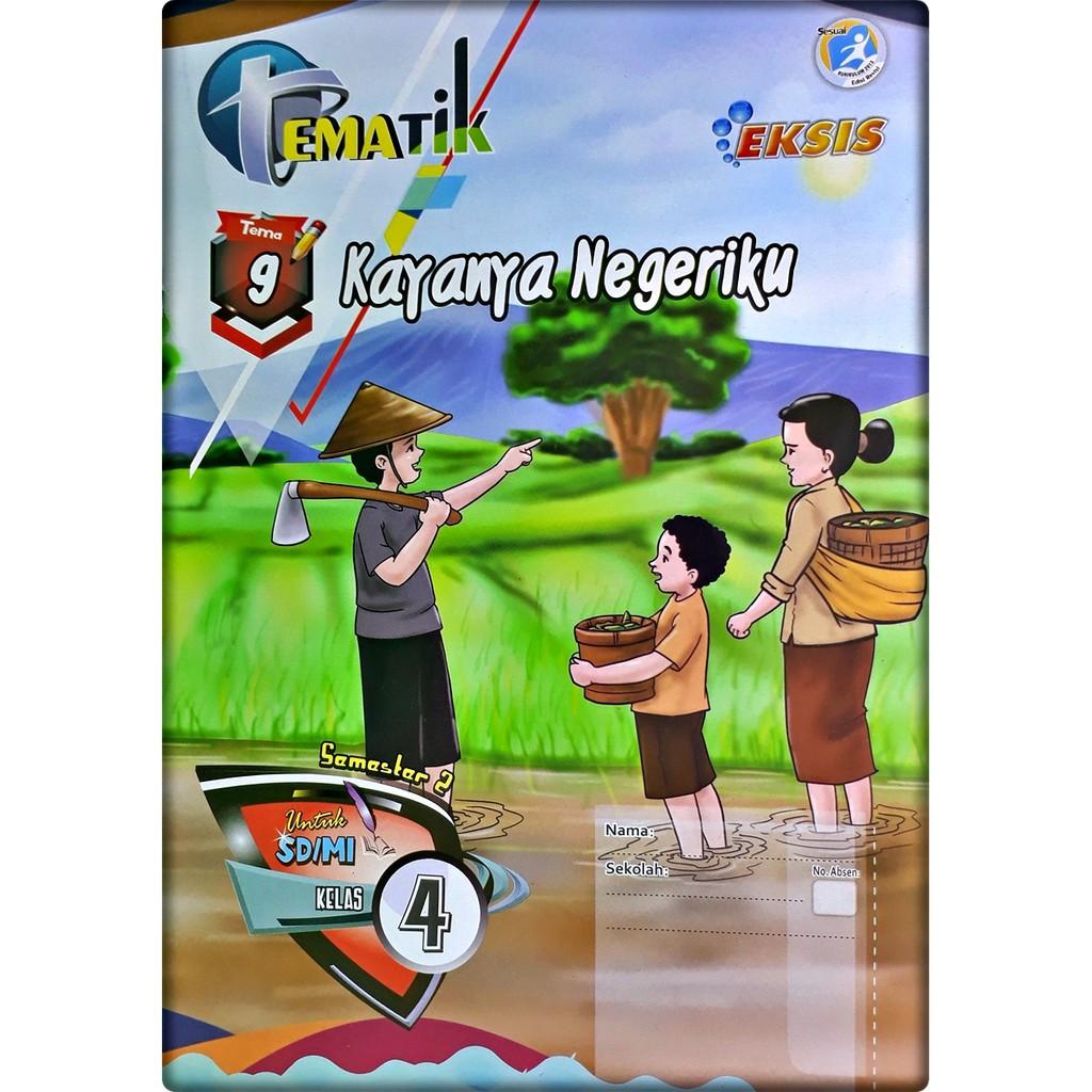 Lks Tematik Sd Mi Kelas 4 Tema 9 Kayanya Negeriku Semester 2 Eksis Shopee Indonesia