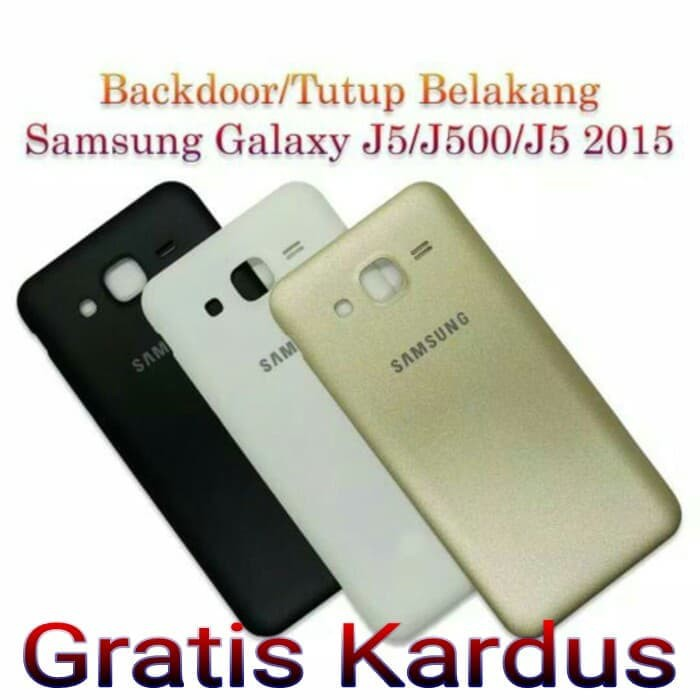 Backdoor Samsung Galaxy J5 2015 / J500 Back Door Casing Tutup Belakang | Shopee Indonesia