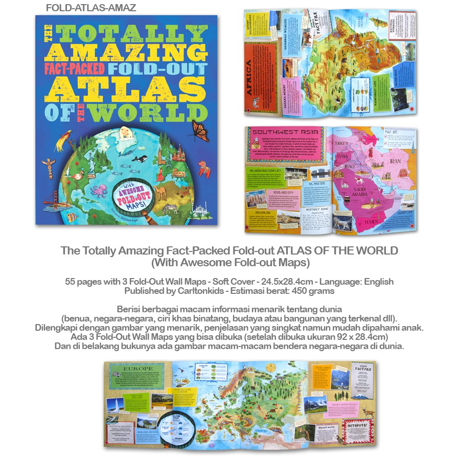 Buku Anak The Totally Amazing Fact Packed Fold Out ATLAS OF THE WORLD With Awesome Fold Out Maps