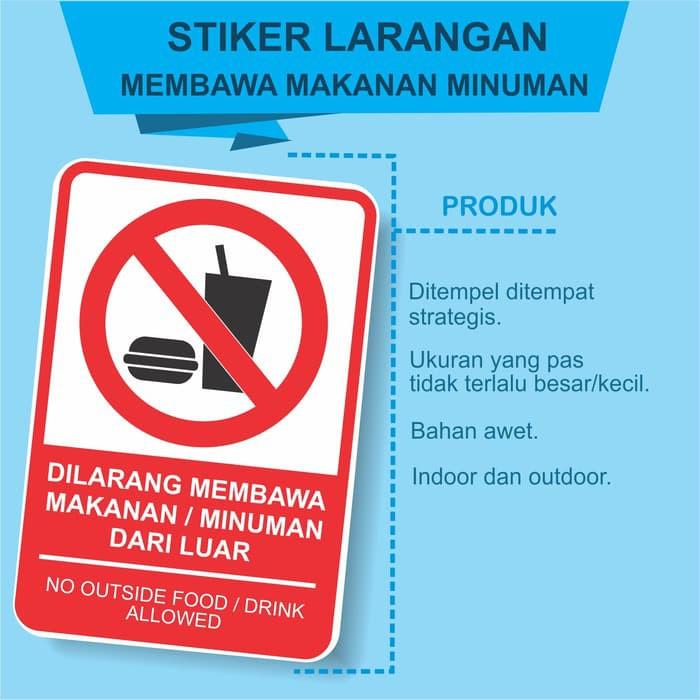 Stiker Dilarang Membawa Makanan Minuman Dari Luar Da 6787 Shopee
