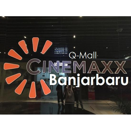 Tiket Bioskop Cinemaxx Q Mall Banjarbaru Shopee Indonesia