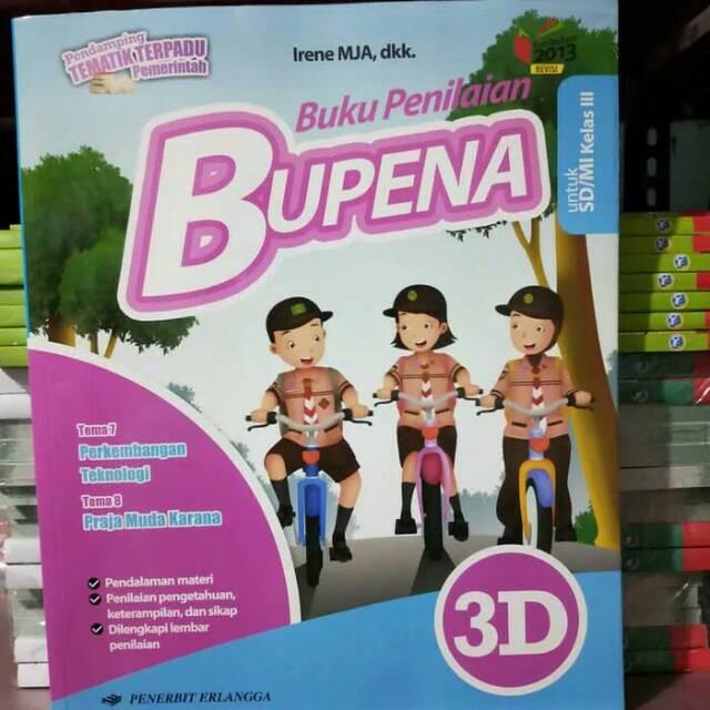 Bupena 3d Kelas 3 Sd Tema 7 8 Edisi Revisi Erlangga Shopee Indonesia