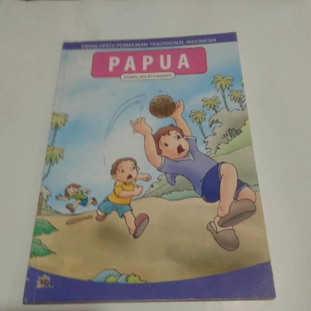 Ensiklopedi Permainan Tradisional Papua Shopee Indonesia