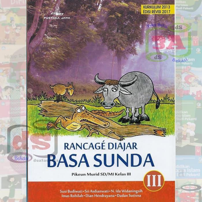 Buku Bahasa Sunda Kelas 3 Sd Rancage Diajar Basa Sunda K2013 Shopee Indonesia