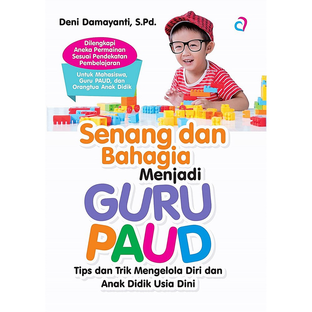 Senang Bahagia Menjadi Guru Paud Shopee Indonesia