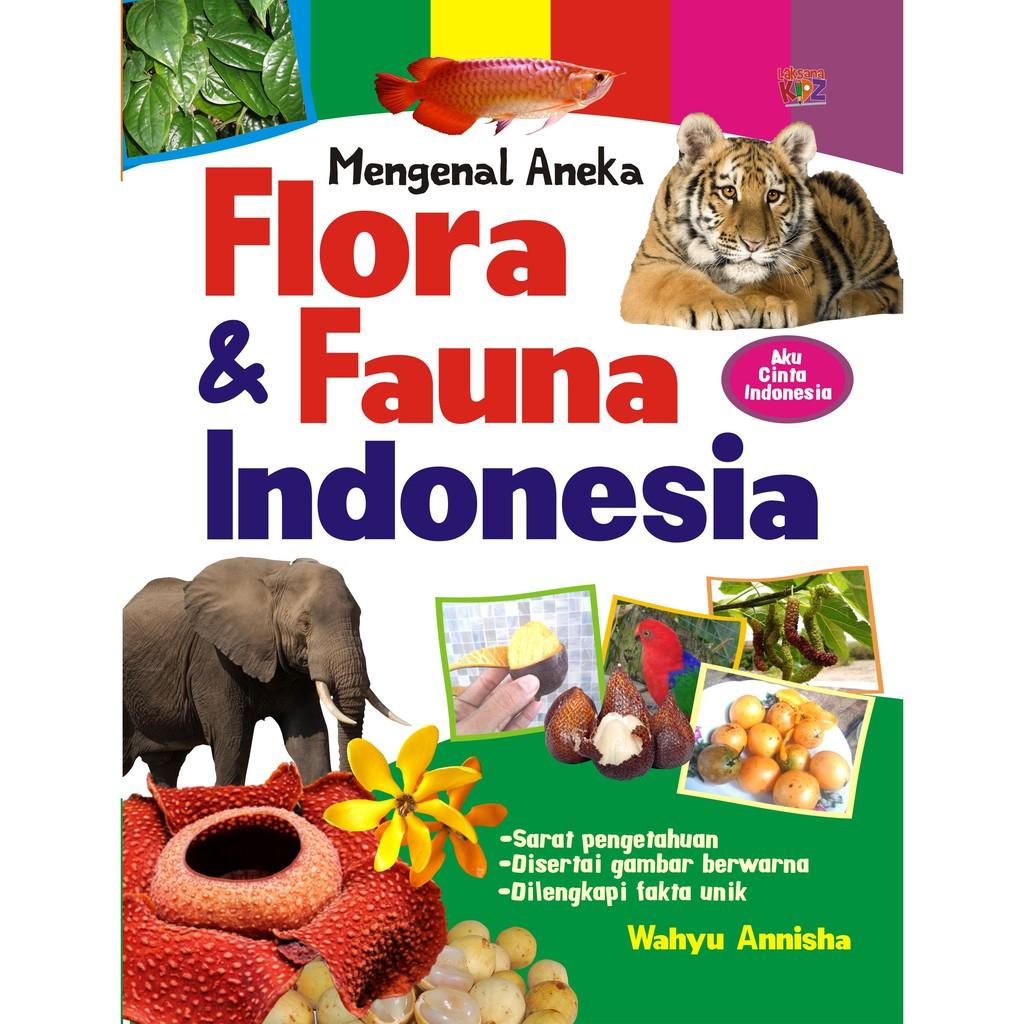 Buku Mengenal Aneka Flora Dan Fauna Indonesia Shopee Indonesia
