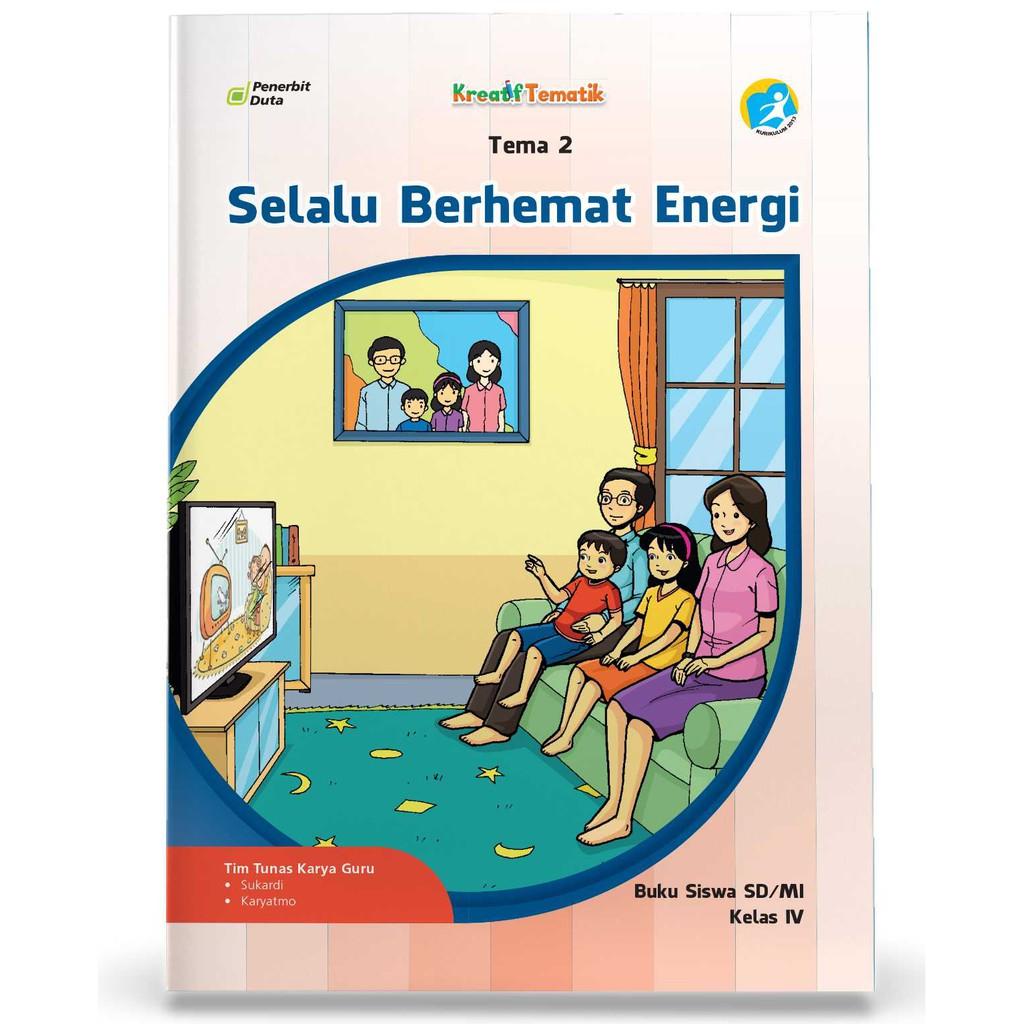 Buku Tematik Sd Kelas 4 Tema 2 Selalu Berhemat Energi Shopee Indonesia