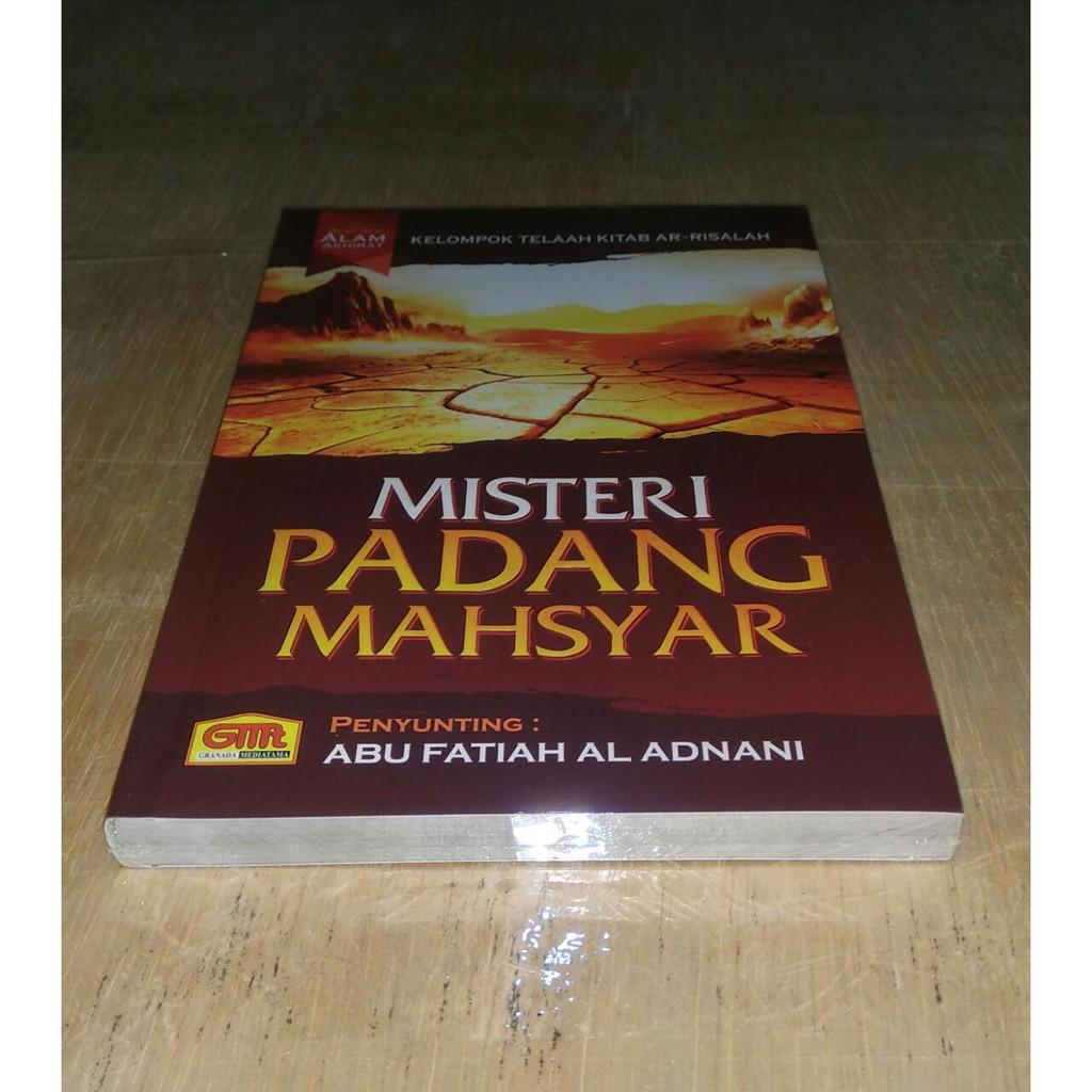 Buku Misteri Padang Mahsyar Abu Fatiah Al Adnani Shopee Indonesia Islam Zikir Akhir Zaman