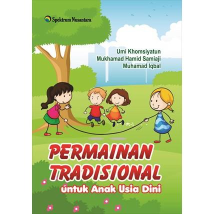 Ori Permainan Tradisional Untuk Anak Usia Dini Buku Pendidikan Shopee Indonesia