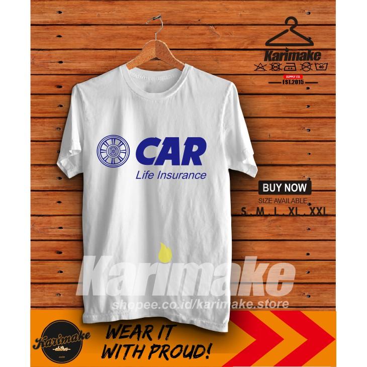 Kaos Baju Asuransi Car Life Insurance Kaos Perusahaan Karimake Shopee Indonesia