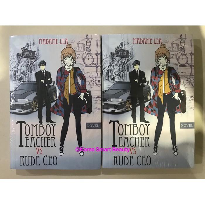 Novel Tomboy Teacher and Rude CEO - Madame Lea