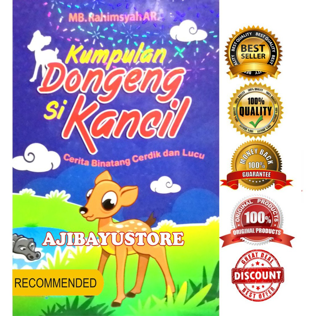 Buku Kumpulan Dongeng Si Kancil Cerita Binatang Cerdik Dan Lucu MB Rahimsyah AR Lingkar Media