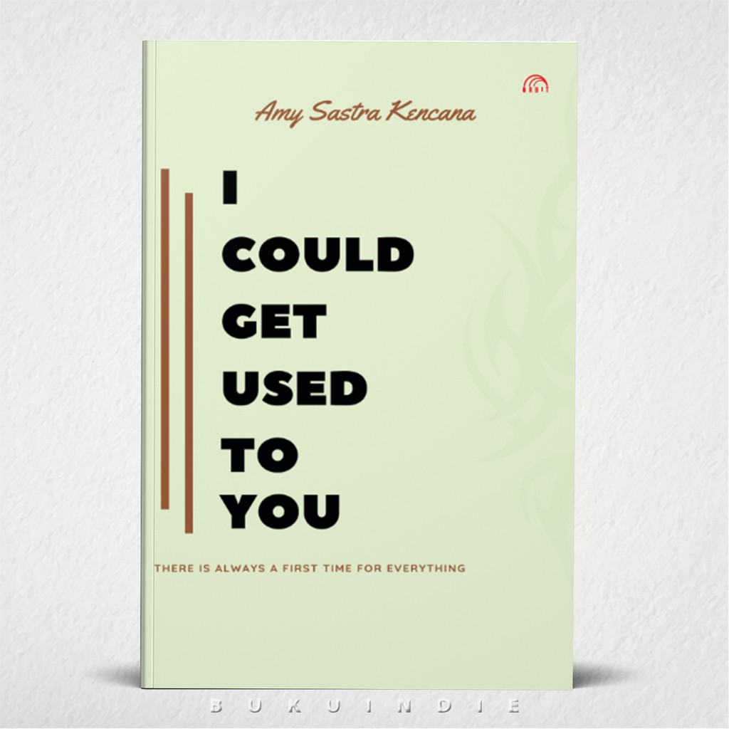 I Could Get Used To You - Amy Sastra Kencana | Shopee Indonesia