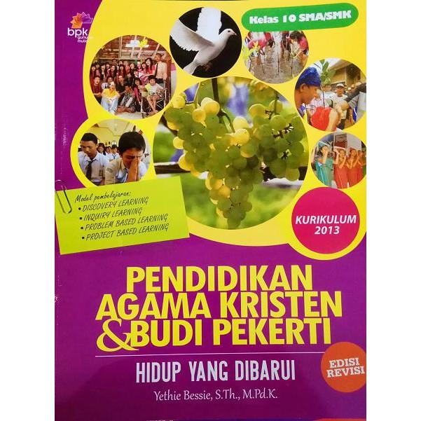 Pendidikan Agama Kristen Dan Budi Pekerti Sma Kelas 10 Kurikulum 2013 Shopee Indonesia