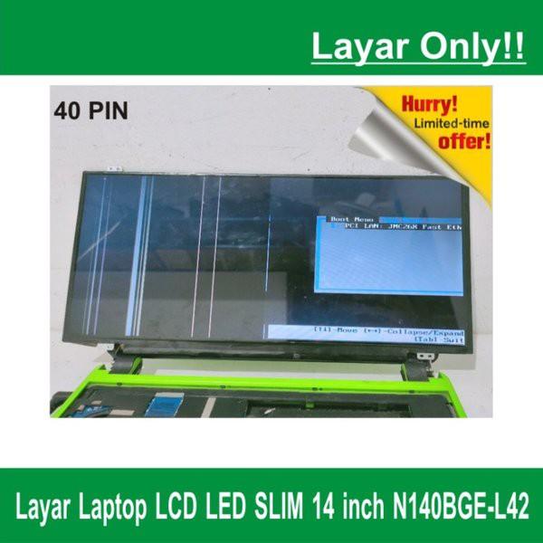 Layar Laptop Netbook Notebook LCD LED SLIM Laptop 14 inch N140BGE-L42 QYC100729F800A3 E88441