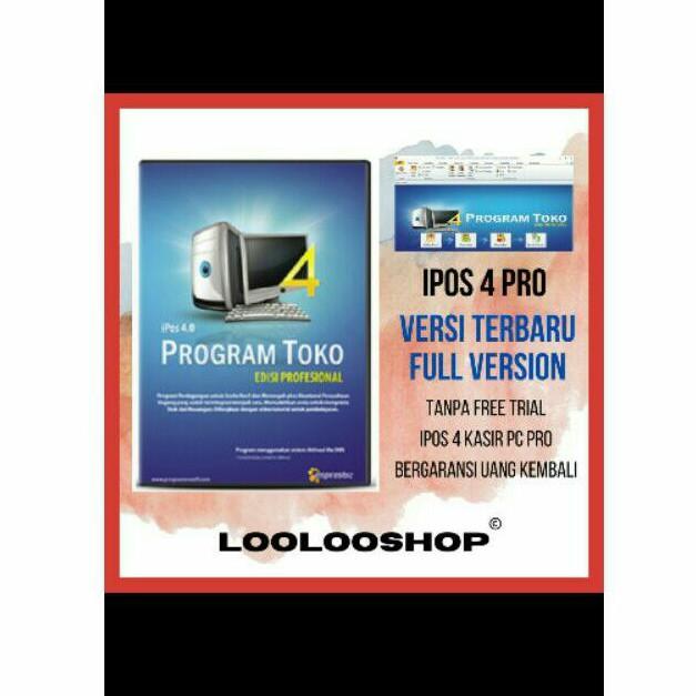 PROGRAM KASIR TOKO IPOS 4 TERBARU SOFTWARE ALL PC APLIKASI FULL VERSION