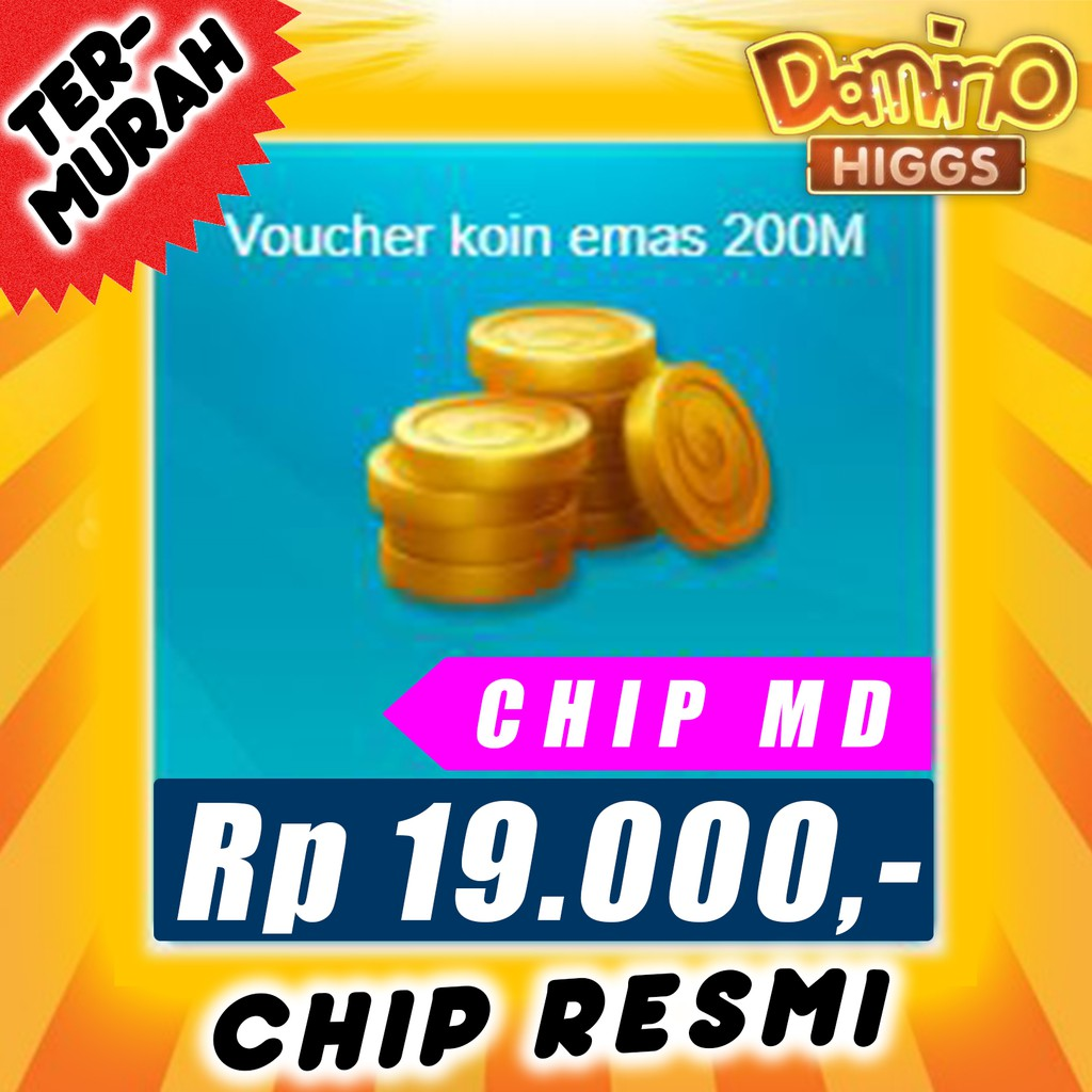 TOP UP CHIP 200M MD - CHIP 200M MD - CHIP DOMINO 200M - CHIP MD HIGGS DOMINO - CIP DOMINO HIGGS