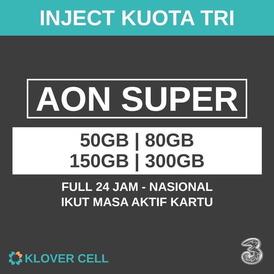 Inject Kuota TRI AON 50GB 80GB 150GB 300GB Paket Data Three 3 Super Besar Masa Aktif Internet Selamanya Murah