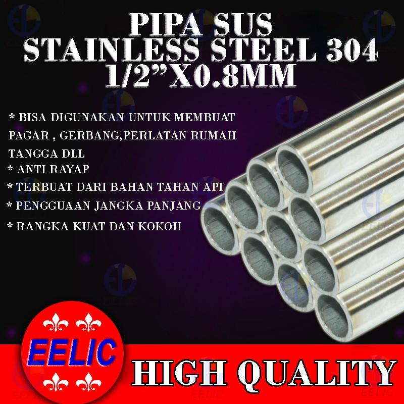 Eelic Pia S1 2ix0 8mm 40cm Pipa Sus Bahan Stainless Steel Pipa Bulat Ukuran 1 2 Inch X 0 8 Mm Shopee Indonesia