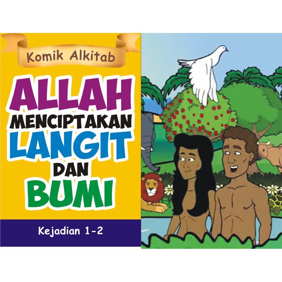ALLAH MENCIPTAKAN LANGIT DAN BUMI Buku Komik Cerita Alkitab Anak Sekolah Minggu