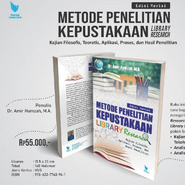 Metode Penelitian Kepustakaan Dr Amir Hamzah Ma Shopee Indonesia