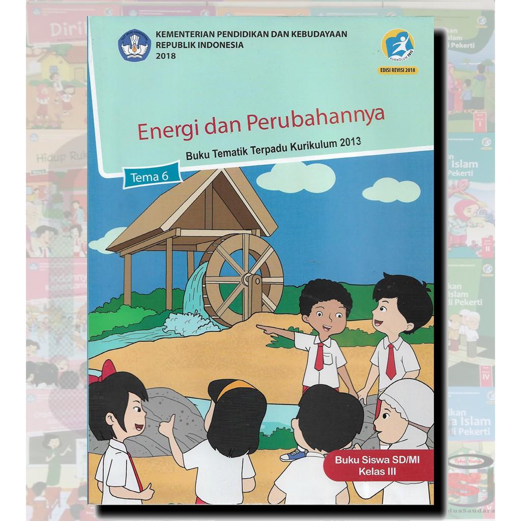 Buku Siswa Kelas 3 Sd Tema 6 Semester 2 Kurikulum 2013 Revisi 2018 Shopee Indonesia