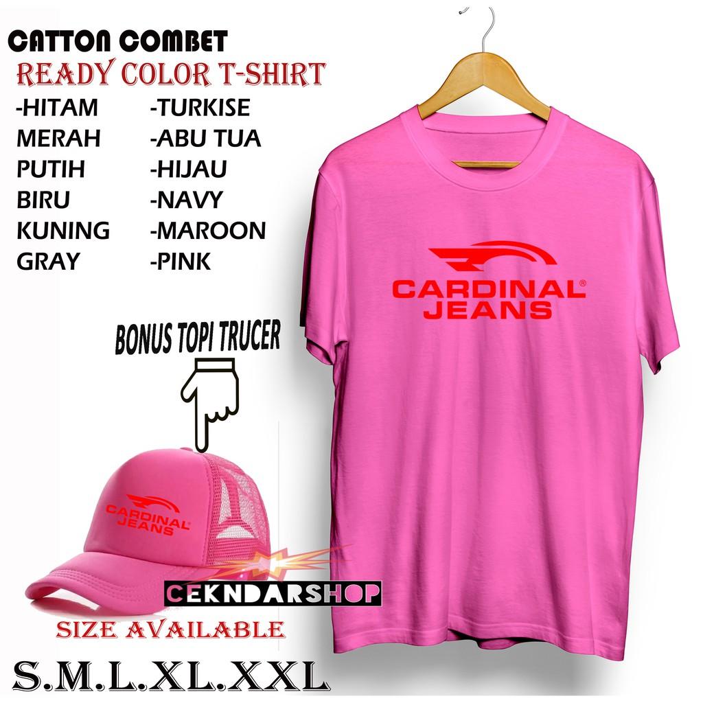 Bonus Topi Kaos Cardinal Jeans Merah Kaos Gunung Kaos Keren Kaos Kekinian Kaos Distro Premium Shopee Indonesia