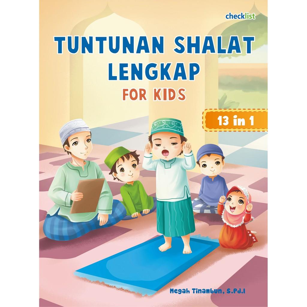 PROMO BUKU ANAK TUNTUNAN SHALAT LENGKAP FOR KIDS 13 IN 1 CHECKLIST