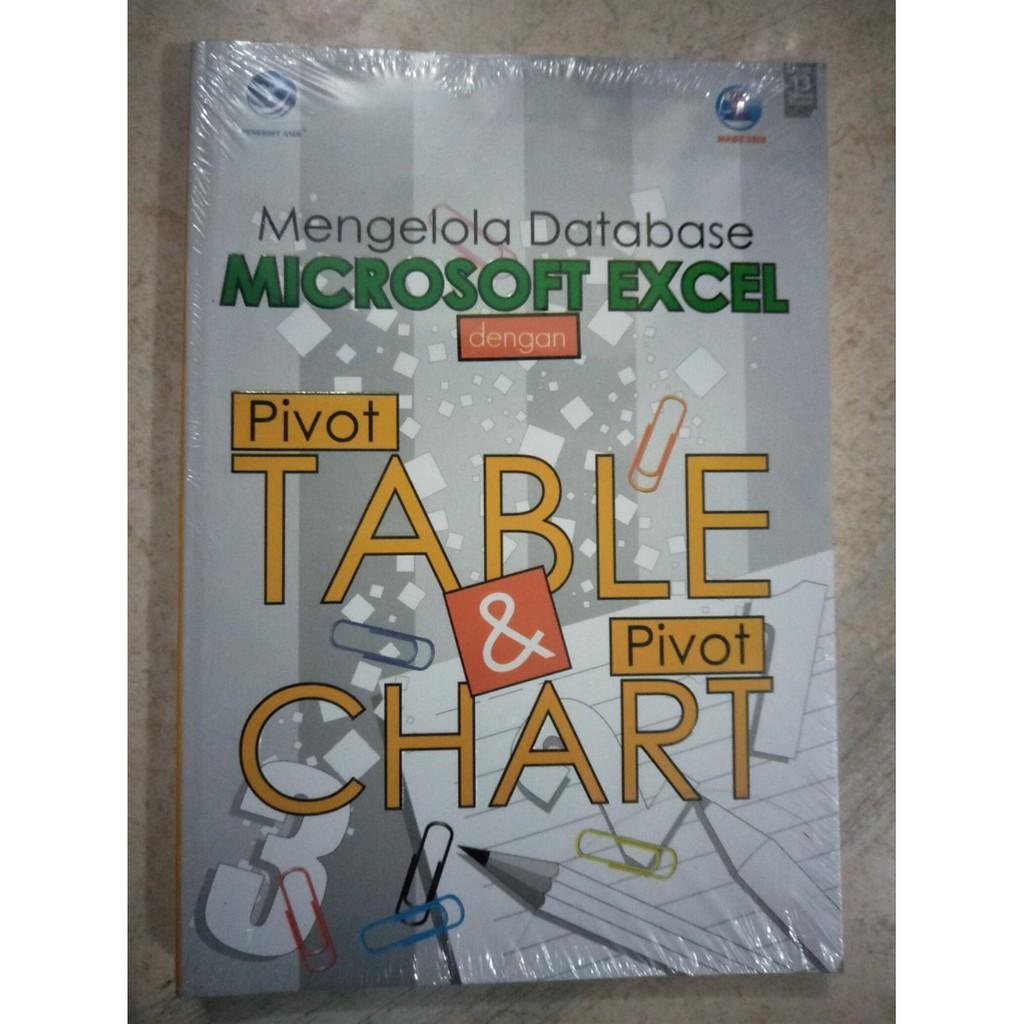 """Buku Murah """"Mengolah Database Microsoft Excel Dengan PivotTable &  PivotChart"""""""