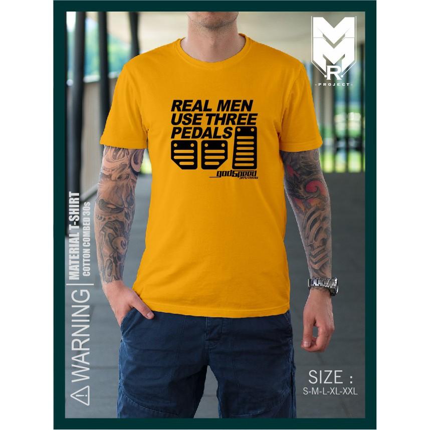 Kaos Mobil Real Men Use Three Pedals By Godspeed Design KAOS MANIA ... c1a8d8cf94