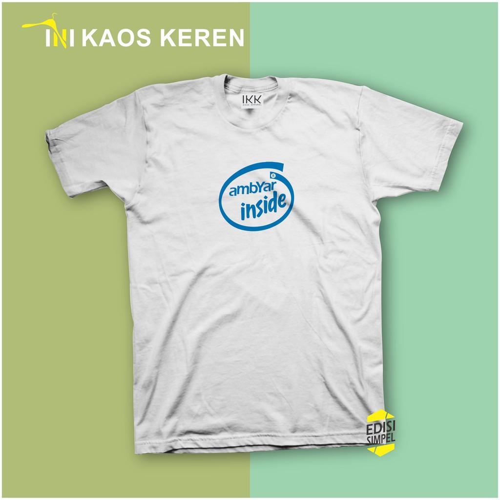 Kaos Kata Kata Kaos Lucu Kaos Ambyar Inside Shopee Indonesia