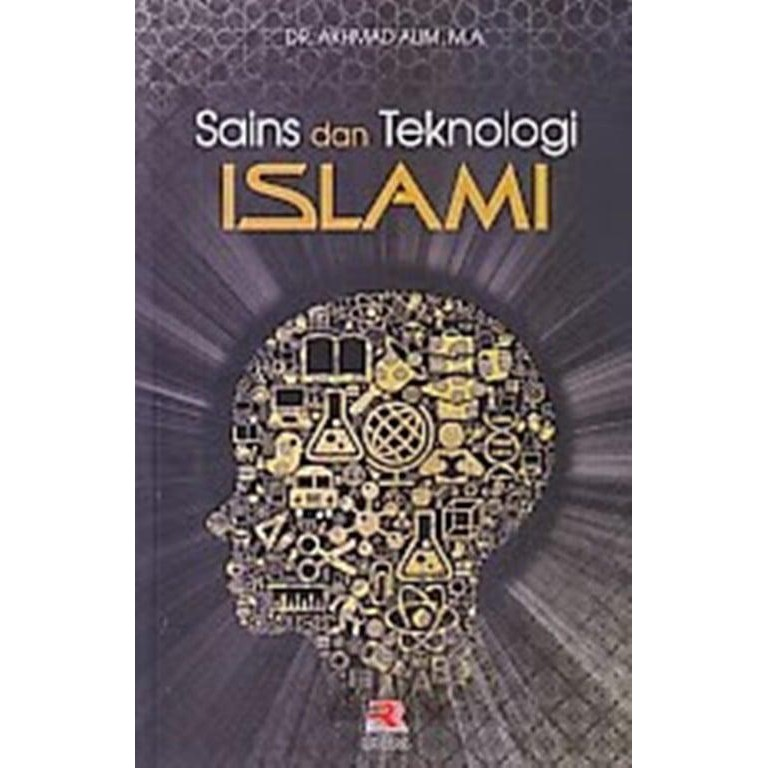 Buku Sains Dan Teknologi Islam Akhmad Alim Lm Shopee Indonesia