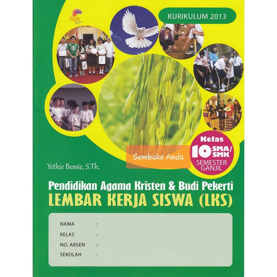 A Semester Ganjil 10 Sma Smk Lks Pendidikan Agama Kristen Pak Budi Pekerti 2013 Shopee Indonesia