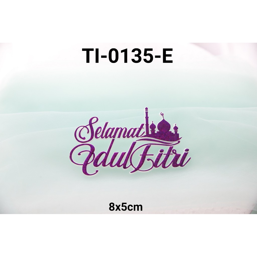 Ti 0135 E Cake Topper Tulisan Idul Fitri Lebaran Tempel Ungu