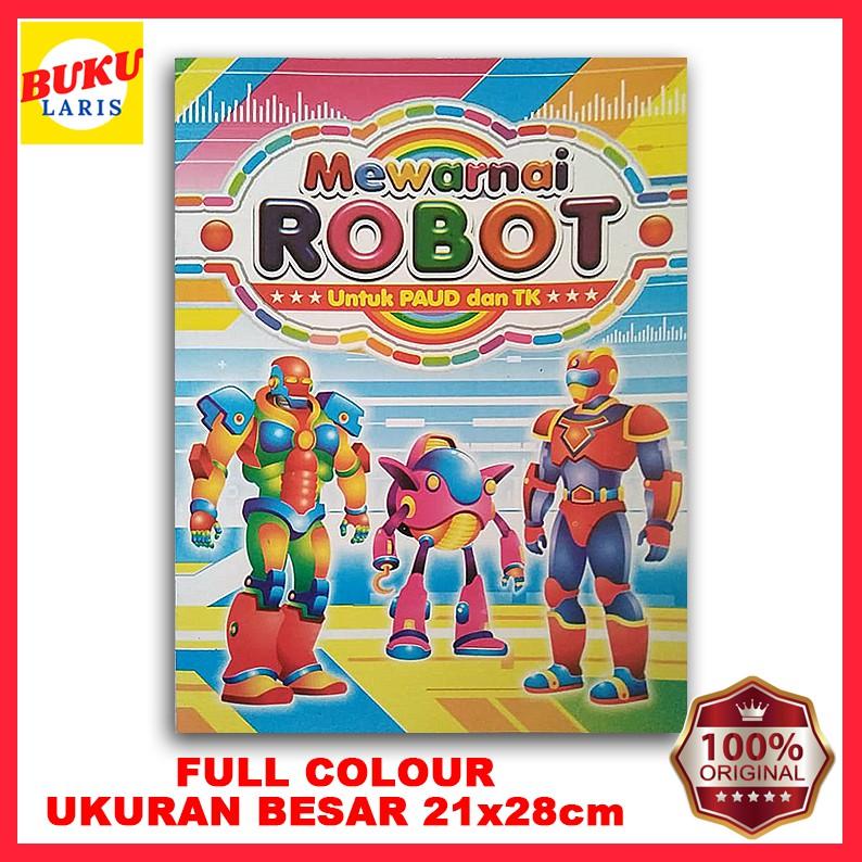 Buku Anak Mewarnai Robot Full Colour Ukuran Besar Shopee Indonesia