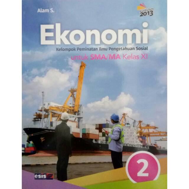 Buku Paket Ekonomi Kelas 11 Kurikulum 2013 Pdf Alam S
