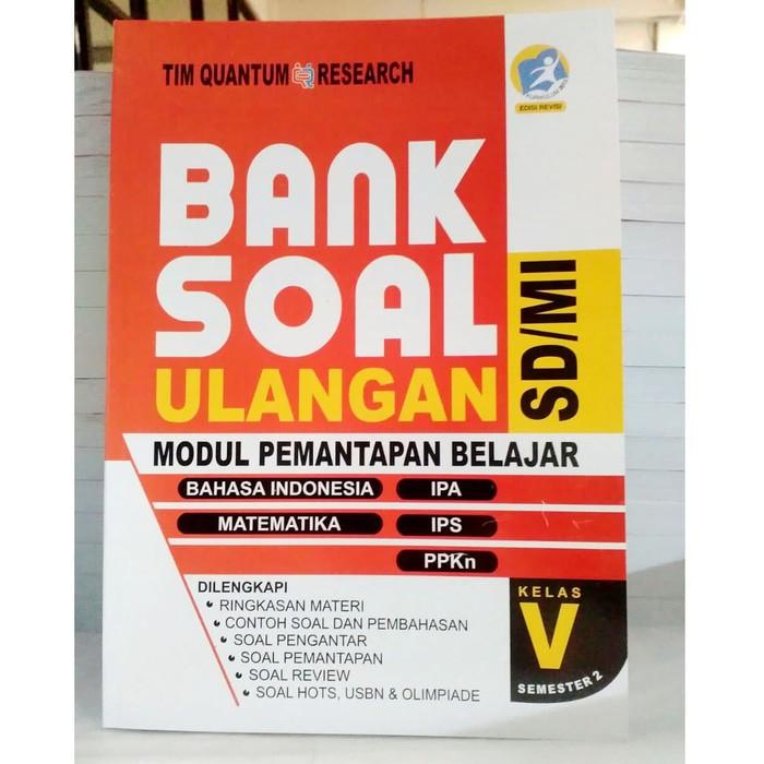 Bank Soal Ulangan Sd Kelas 5 Semester 2 Kurikulum 2013 Revisi Shopee Indonesia
