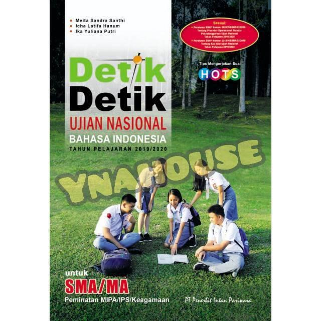Buku Detik Detik Ujian Nasional Un Bahasa Indonesia Sma Ma 2019 2020 Intan Pariwara Kunci Jawaban Shopee Indonesia