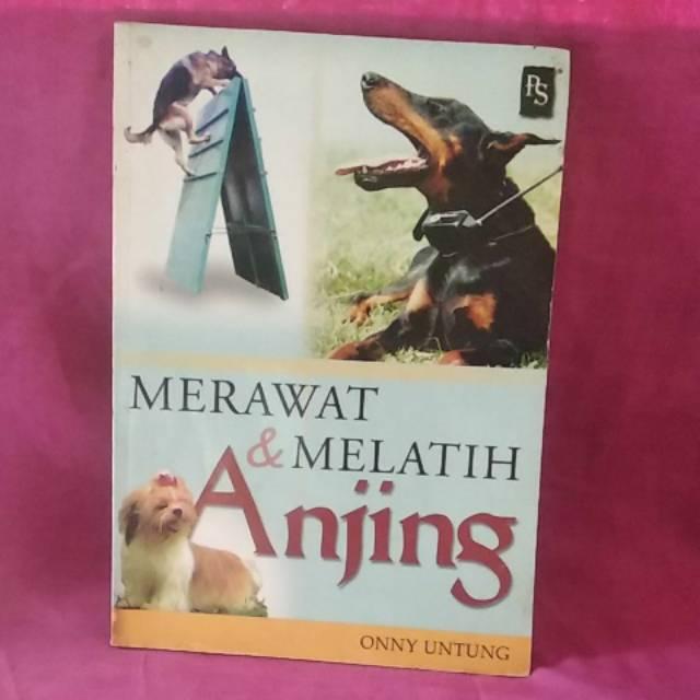 Buku Merawat Dan Melatih Anjing Shopee Indonesia