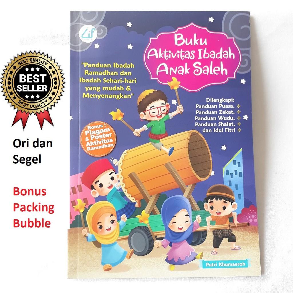 Buku Anak Muslim Aktivitas Ibadah Anak Saleh Bonus Poster Aktivitas Ramadhan Dan Piagam