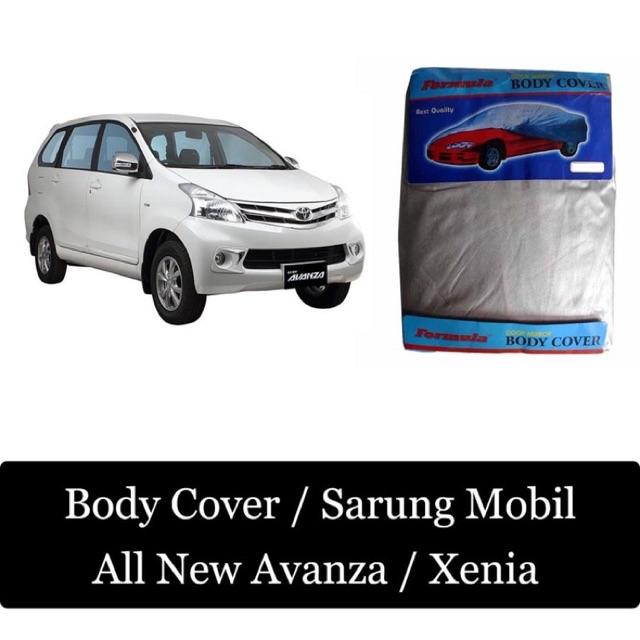 Body Cover / Sarung Mobil Avanza / Xenia / All New Avanza Xenia / Grand New Avanza Great New Xenia | Shopee Indonesia