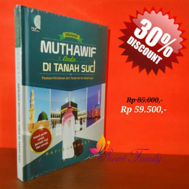Buku Menjadi Muthawif Anda Di Tanah Suci Panduan Perjalanan Dari Tanah Air Ke Tanah Suci Shopee Indonesia